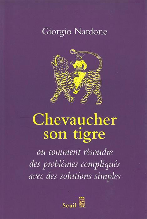 Chevaucher son tigre