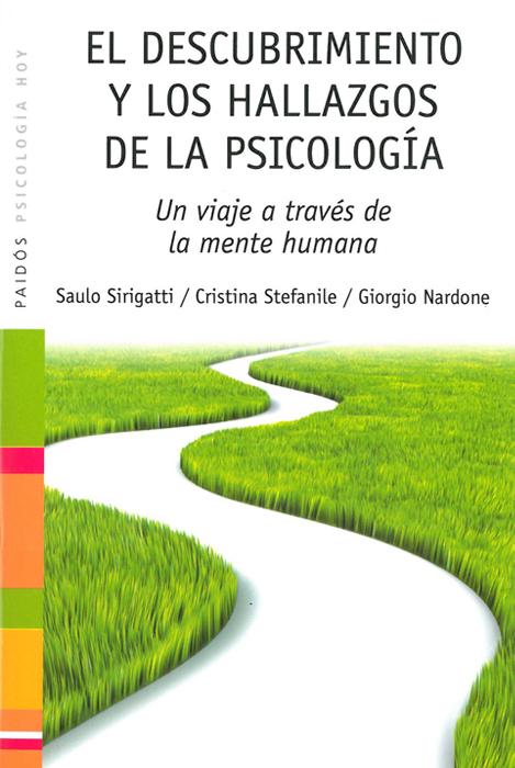 El descrubimiento y los hallazgos de la psicologia