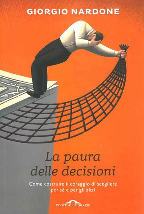 La paura delle decisioni