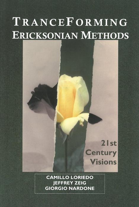 Tranceforming Ericksonian Methods
