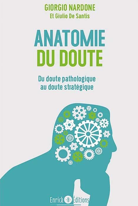 Anatomie du doute - Giorgio Nardone
