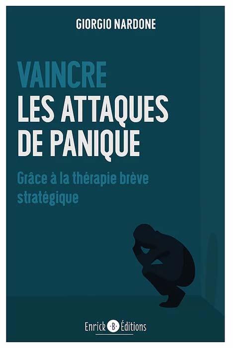 Vaincre les attaques de panique - Giorgio Nardone