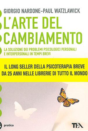L'arte del cambiamento - Giorgio Nardone