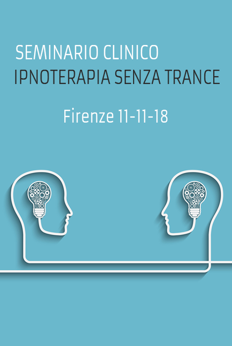 Seminario clinico ipnoterapia senza trance