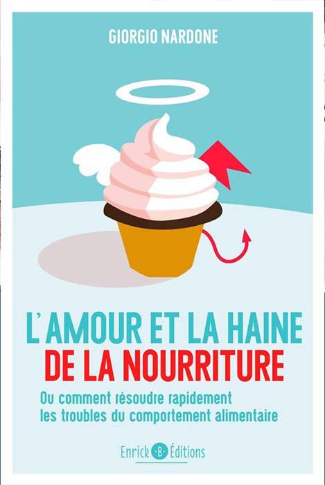 L'amour et la Haine de la nourriture - Libre Giorgio Nardone