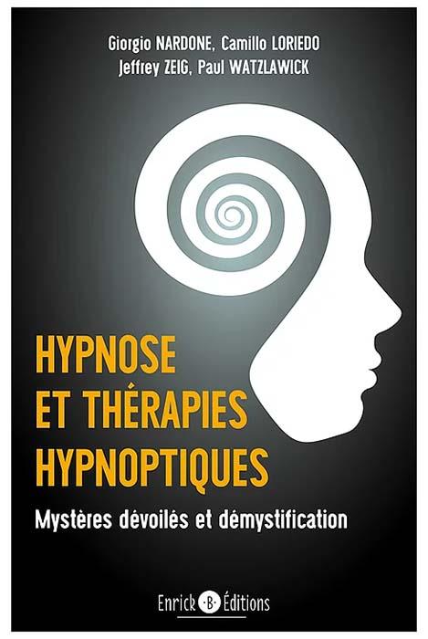 Hypnose et thérapies hypnoptiques - Giorgio Nardone