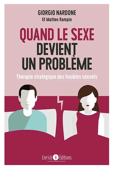 Quand le sexe devient un problème - Giorgio Nardone
